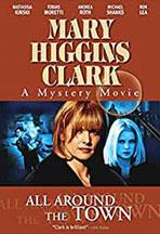 All Around the Town, The Mary Higgins Clarke Mysteries